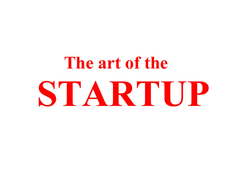 The art of the Startup